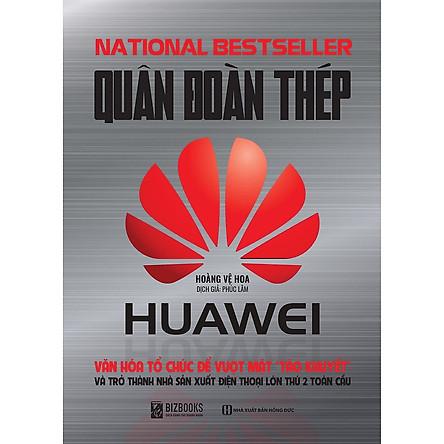 Quân Đoàn Thép Huawei ( Tặng Kèm Kho Audio Books )