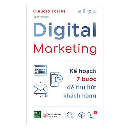 Digital Marketing - Kế Hoạch 7 Bước Để Thu Hút Khách Hàng