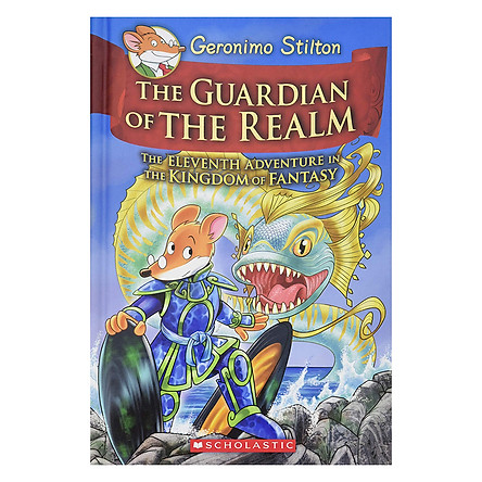 Kingdom Of Fantasy Book 11: The Guardian Of The Realm