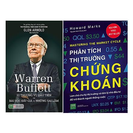 Combo Phân Tích Thị Trường Chứng Khoán + Warren Buffett: 22 Thương Vụ Đầu Tiên Và Bài Học Đắt Giá Từ Những Sai Lầm ( 2 Cuốn )