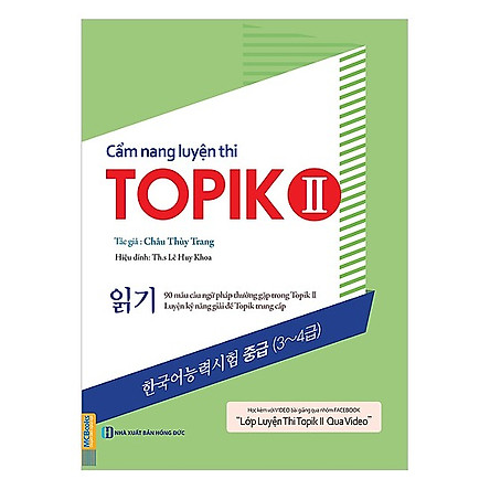 Cẩm Nang Luyện Thi Topik II (Kỹ Năng Đọc) (Tặng kèm Bookmark PL)