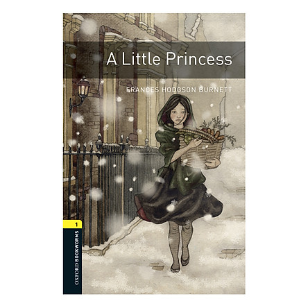 Oxford Bookworms Library (3 Ed.) 1: A Little Princess