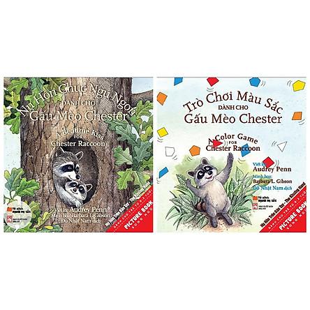 Combo 2 cuốn sách picture book song ngữ: Nụ Hôn Chúc Ngủ Ngon Dành Cho Gấu Mèo Chester  + Trò Chơi Màu Sắc Dành Cho Gấu Mèo Chester Và Kẻ Bắt Nạt To Xác Xấu Xa  ( Dành cho trẻ từ 0-3 tuổi) ( Tặng kèm Bookmark thiết kế