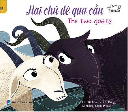 Ngụ Ngôn Thế Giới - Hai Chú Dê Qua Cầu - The Two Goats (Song Ngữ Anh - Việt)