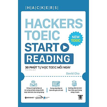 Hackers Toeic Start Reading (30 Phút Tự Học TOEIC Mỗi Ngày)