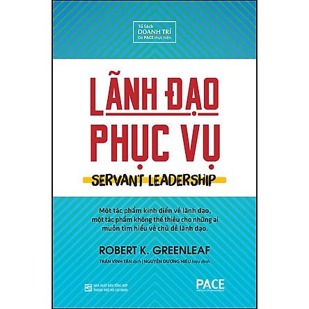Lãnh Đạo Phục Vụ (Servant Leadership)