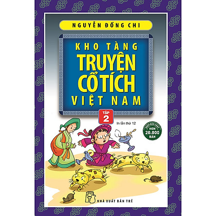 Kho Tàng Truyện Cổ Tích Việt Nam 02 (Tái Bản 2020)