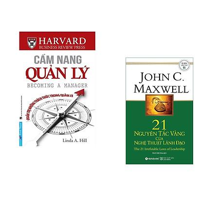 Combo 2 cuốn sách: Cẩm Nang Quản Lý - Quản Trị Những Thách Thức Trong Quản Lý + 21 Nguyên Tắc Vàng Của Nghệ Thuật Lãnh Đạo