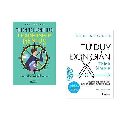 Combo 2 cuốn sách: Thiên tài lãnh đạo + Tư duy đơn giản - Nhà lãnh đạo thông minh đánh bại sự phức tạp như thế nào
