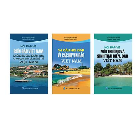 Combo Hỏi đáp về biển đảo Việt Nam (Không ngừng khám phá cho người dân và thế hệ trẻ VN - Hỏi đáp về môi trường và sinh thái biển, đảo VN - 54 câu hỏi - đáp về các huyện đảo VN)