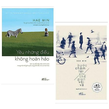 Combo 2 cuốn sách văn học hấp dẫn:  Yêu Những Điều Không Hoàn Hảo + Bước Chậm Lại Giữa Thế Gian Vội Vã  ( Tặng kèm Bookmark Happy Life)