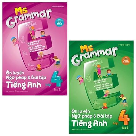 Combo Ms Grammar - Ôn Luyện Ngữ Pháp Và Bài Tập Tiếng Anh Lớp 4: Tập 1 Và 2 (Bộ 2 Tập)