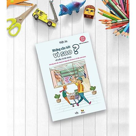 Sách dạy con về tiền và tài chính dành cho trẻ từ 5-10 tuổi - Những câu hỏi vì sao về tiền và tài chính