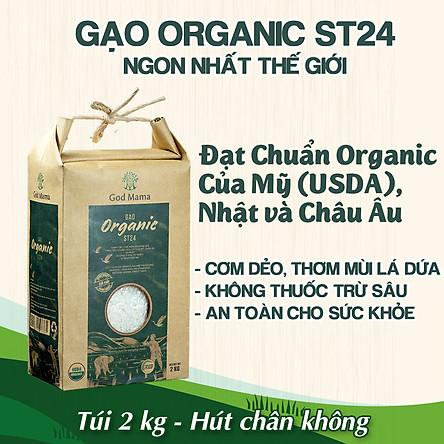 Gạo Organic ST24 God Mama - gạo ST24 được bình chọn là gạo ngon nhất thế giới 2019 - Đạt chuẩn hữu cơ của Mỹ, Châu Âu và Nhật - Cơm dẻo, ngon và có hương thơm mùi lá dứa - Túi 2kg