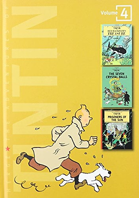 Adventures of Tintin 4 Complete Adventures in 1 Volume: WITH The Seven Crystal Balls AND Prisoners of the Sun: Red Rackham's Treasure