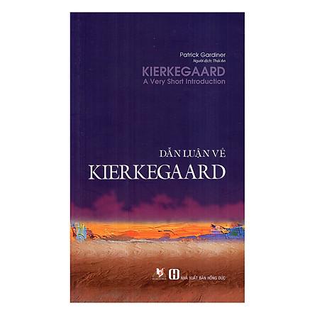 Dẫn Luận Về  Kierkegaard