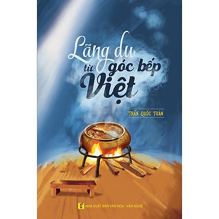 Lãng du từ góc bếp Việt
