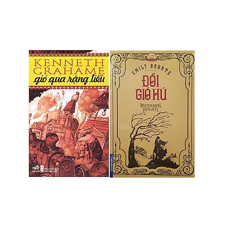 Combo Sách - Đồi Gió Hú + Gió Qua Rặng Liễu