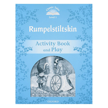 Classic Tales Second Edition Level 1 Rumplestiltskin Activity Book and Play