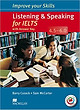 Improve Your IELTS Skills 4.5 - 6: Listening & Speaking Skills With Key & MPO Pack - Paperback