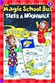 The Magic School Bus Science Reader: Takes A Moonwalk - Paperback - Chuyến Xe Khoa Học Kỳ Thú