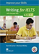Improve Your IELTS Skills 4.5 - 6 : Writing Skills With Key and MPO Pack - Paperback