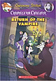 Creepella Von Cacklefur #4: Return Of The Vampire - Paperback