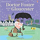 Usborne Doctor Foster went to Gloucester