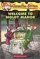 Geronimo Stilton 59: Welcome To Moldy Manor - Paperback