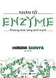 Nhân Tố Enzyme - Phương Thức Sống Lành Mạnh
