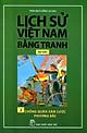 Lịch Sử Việt Nam Bằng Tranh (Tập 2) - Chống Quân Xâm Lược Phương Bắc