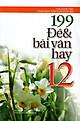 199 Đề & Bài Văn Hay Lớp 12