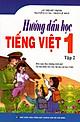 Hướng Dẫn Học Tiếng Việt Lớp 1 (Tập 2)