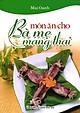 Món Ăn Cho Bà Mẹ Mang Thai