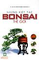 Những Kiệt Tác Bonsai Thế Giới