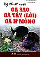 Kỹ Thuật Nuôi Gà Sao, Gà Tây (Lôi), Gà H'mông