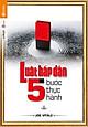 Luật Hấp Dẫn - 5 Bước Thực Hành