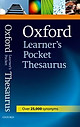 Oxford Learner's Pocket Thesaurus: A Dictionary Of Synonyms For Learners Of English