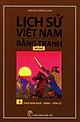 Lịch Sử Việt Nam Bằng Tranh (Tập 3) - Thời Nhà Ngô - Đinh - Tiền Lê
