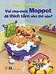 Bộ Sách Chú Voi Moppet Vui Vẻ - Voi Ma-mut Moppet Đã Thích Tắm Như Thế Nào?