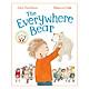 Everywhere Bear, The