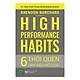 High Performance Habits: 6 Thói Quen Làm Việc Hiệu Quả