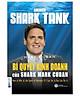 Combo Trọn Bộ 6 Cuốn America Shark Tank ( Bùng Nổ Bán Hàng Cùng Shark Robert Herjavec , Cách Biến 1.000 USD Thành Doanh Nghiệp Tỷ Đô Của Shark Barbara Corcoran , Cách Biến Ý Tưởng Triệu Đô Thành Hiện Thực Của Shark Lori Greiner , Rèn Luyện Ý Chí Chiến Thắng Cùng Shark Robert Herjavec , Thành Công Trong Kinh Doanh Và Cuộc Sống Cùng Shark Robert Herjavec , Bí Quyết Kinh Doanh Của Shark Mark Cuban Tặng kèm Cuốn ngôn ngữ cơ thể