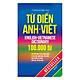 Từ Điển Anh - Việt 100.000 Từ