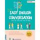 Giao Tiếp Tiếng Anh Thật Dễ Dàng - Easy English Conversation ( tặng kèm bookmark )