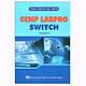 CCNP Labpro Switch – Version 2.0