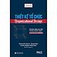 Thiết Kế Tổ Chức (Organizational Design)