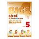 Big 4 Bộ Đề Tự Kiểm Tra 4 Kỹ Năng Nghe - Nói - Đọc - Viết (Cơ Bản Và Nâng Cao) Tiếng Anh Lớp 5 - Tập 1