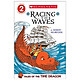 Scholastic Reader Level 2: Tales Of The Times Dragon #2: Racing The Wa