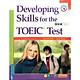Developing Skills For The TOEIC Test (Tái Bản 2018)